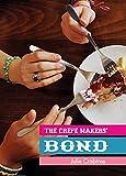 The Crepe Makers' Bond (English Edition)