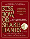 Kiss Bow or Shake Hands 2nd Edition: The Bestselling Guide to Doing...