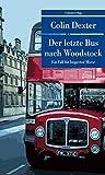 Der letzte Bus nach Woodstock: Kriminalroman. Ein Fall für Inspector...