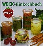 WECK Einkochbuch 00006376 deutsch, Buch zum Haltbarmachen von...