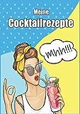 Meine Cocktails: für meine besten Rezepte | A4 , 60 Seiten...