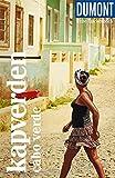 DuMont Reise-Taschenbuch Kapverden. Cabo Verde: Reiseführer plus...