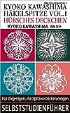 KYOKO KAWASHIMA HÄKELSPITZE VOL.1 HÜBSCHES DECKCHEN