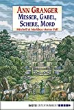 Messer, Gabel, Schere, Mord: Mitchell & Markbys vierter Fall (Mitchell...